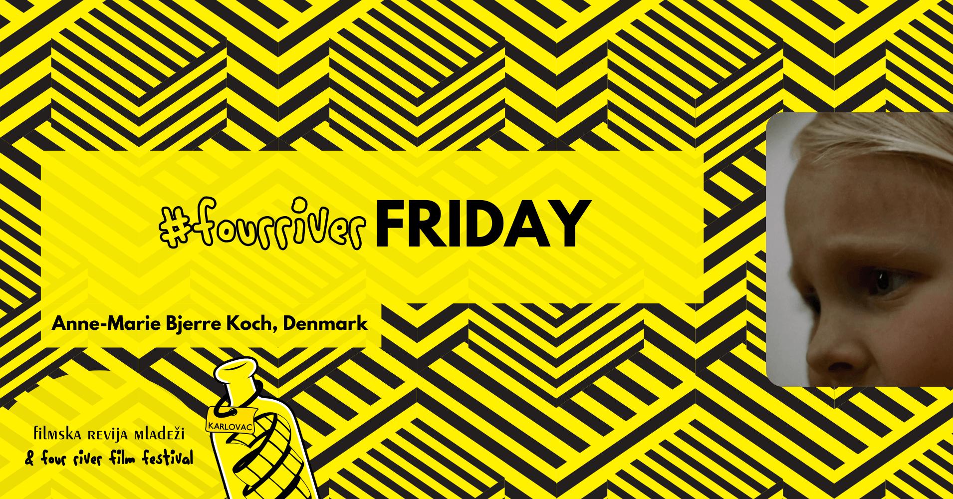 #fourriverfriday – Anne-Marie Bjerre Koch, Denmark